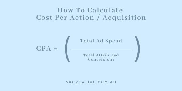 how to calculate CPA cost per acquisition action